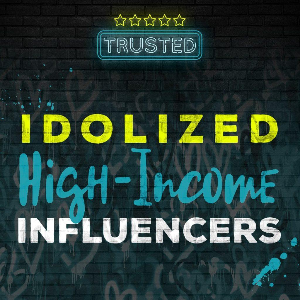 idolized-high-income-influencers