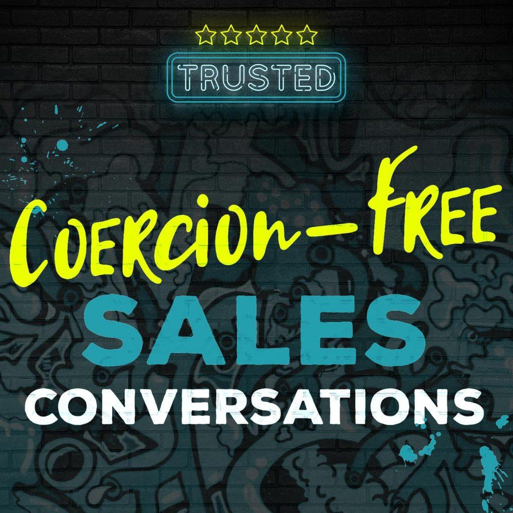 coercion-free sales conversations